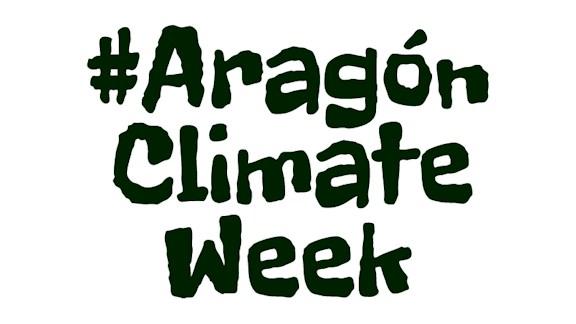Aragón dedica siete días a sensibilizar, debatir y actuar contra el Cambio Climático